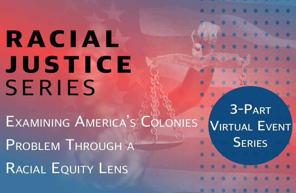 Speaker series to examine America's colonies problem through a racial equity lens